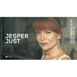 Jesper JUST - This Nameless Spectacle
