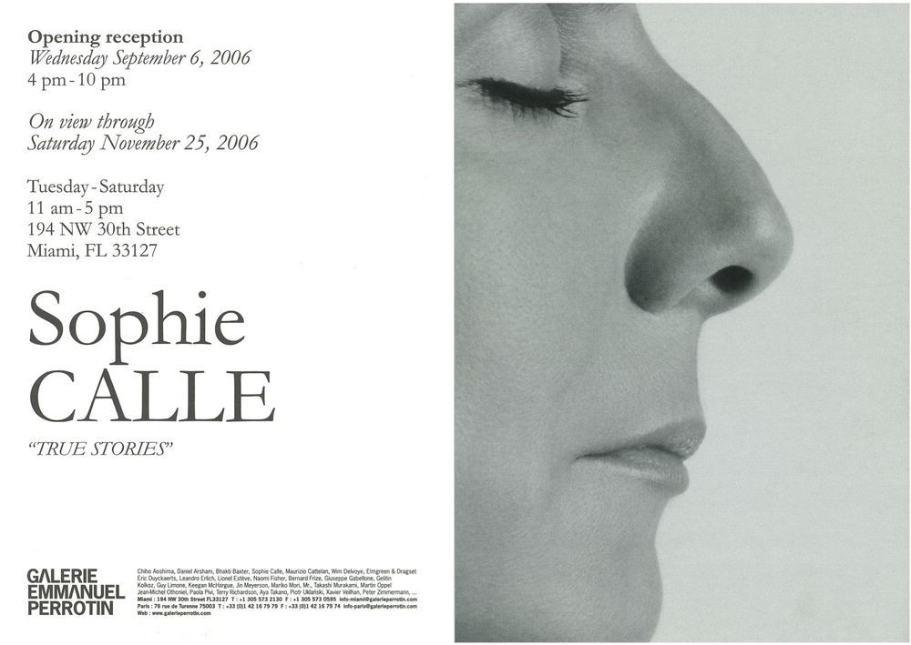Artist:Sophie CALLE, Exhibition:True stories