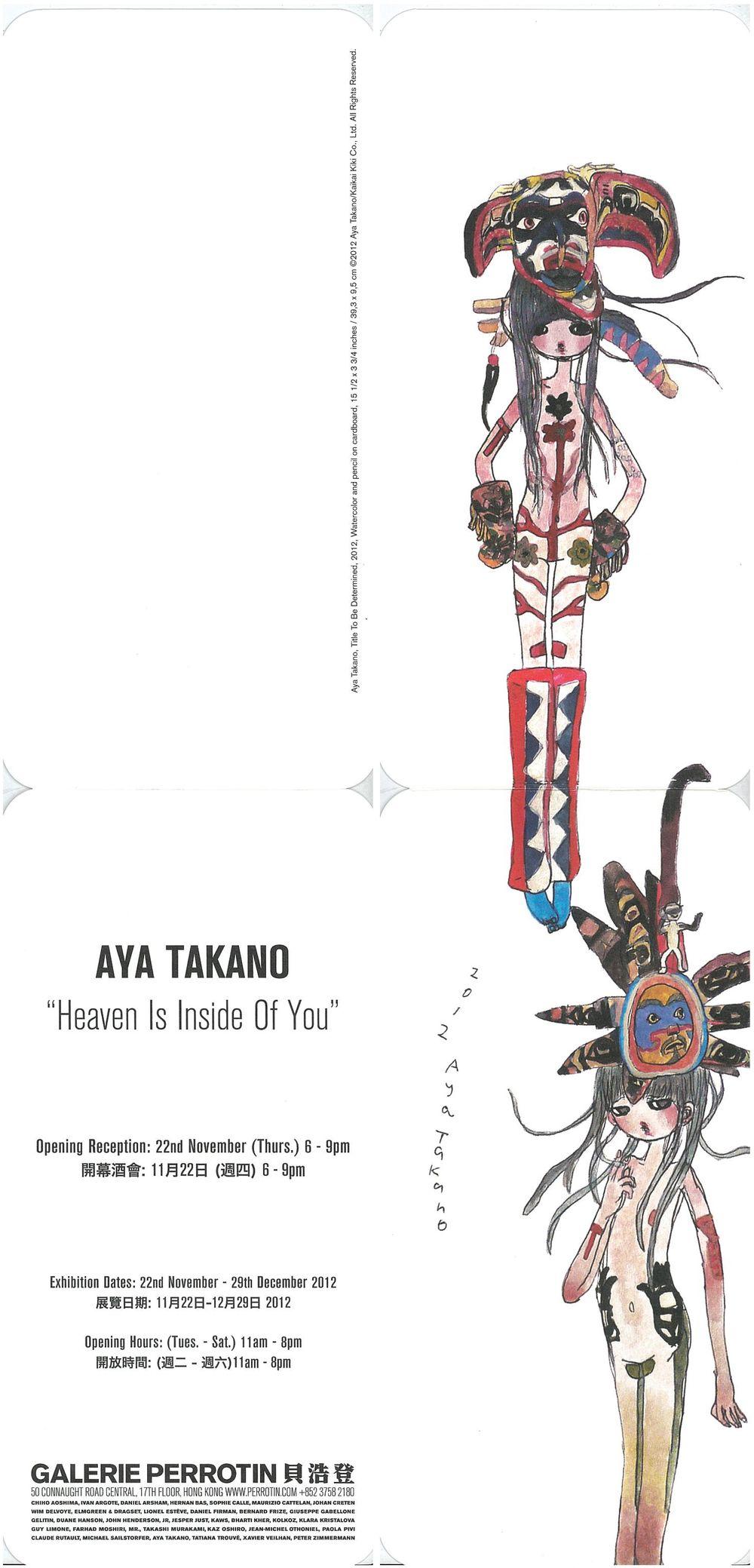 Artist:Aya TAKANO, Exhibition:Heaven Is Inside Of You