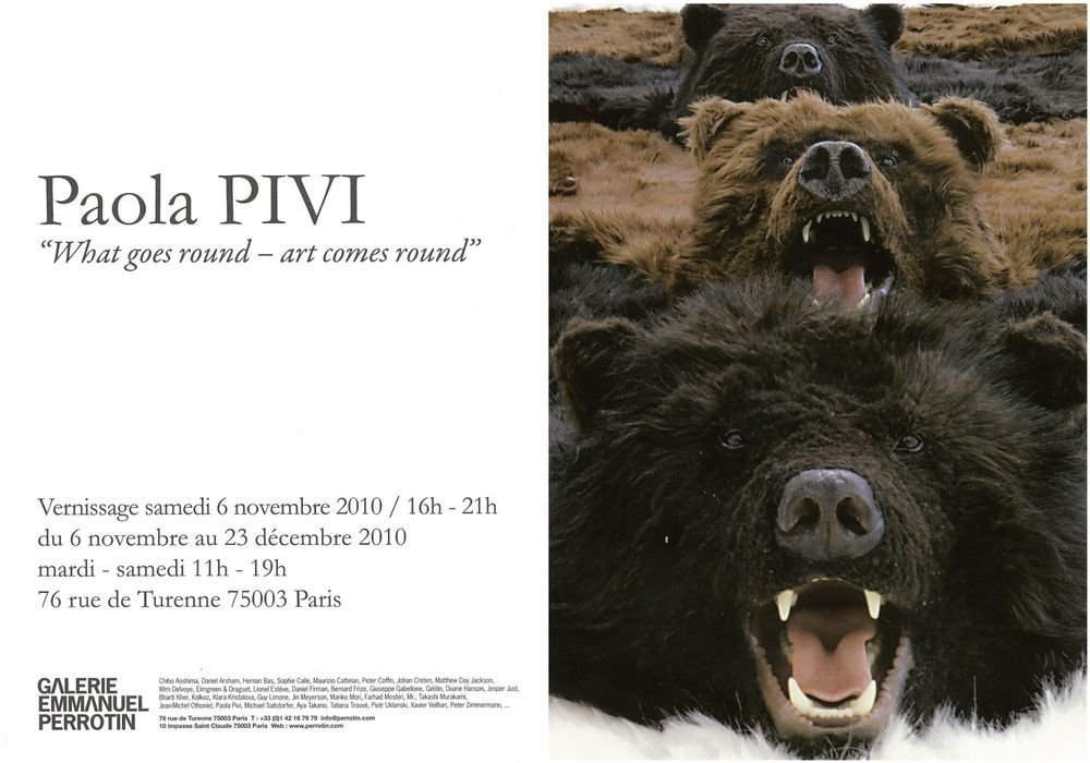 Artist:Paola PIVI, Exhibition:What goes round - art comes round